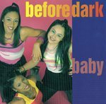 Before Dark - Baby