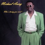 Michael Avery - Who's Loving You Know ?