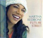 Martha Redbone - Future Street