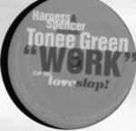 Harness & Spencer Featuring Tonee Green - Work