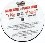 Adam Cruz & Flora Cruz - Life And Times