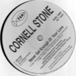 Cornell Stone - Never Get Enough Of Your Love