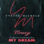 Yvette Michelle - Crazy