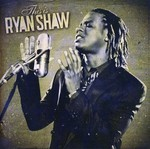 Ryan Shaw - This Is Ryan Shaw