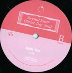 Krystal Klear & Olivier Day Soul - Never Thought You Would Go / Waistin' Time