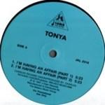 Tonya - I'm Having An Affair / You Ain't Right