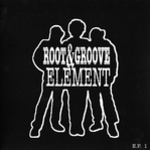 Root & Groove Element - Whatever Happened / Soulfood / Moving On / Sunshine
