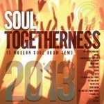 Soul Togetherness 2013 - Various Artists