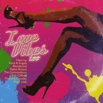 Love Vibes Too - Various Artists