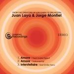 Juan Laya & Jorge Montiel - Amore / Interstellaire