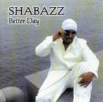 Shabazz - Better Day