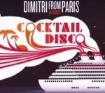 Dimitri From Paris Presents Cocktail Disco - Various Artists