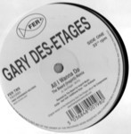 Gary Des-etages - All I Wanna Do - Remix