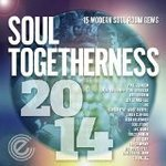 Soul Togetherness 2014 - Various Artists