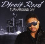 Dtroit Reed - Turnaround Day