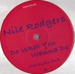 Nile Rodgers -  Do What You Wanna Do - The Reflex Greatest Disco Dancer Mix