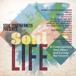 Soul Togetherness Presents Soul Life - Various Artists