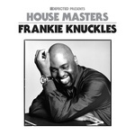 House Masters - Frankie Knuckles - Various Artists