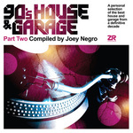 90's House & Garage - Compiled By Joey Negro - Various Artists - Part Two - Lp Vinyl