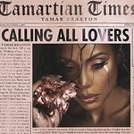 Tamar Braxton - Calling All Lovers - Deluxe Edition