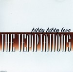 The Temptations - Fifty Fifty Love