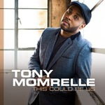 Tony Momrelle - This Could Be Us / Pick Me Up - Remixes