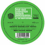Far Out Monster Disco Orchestra Feat. Jose Roberto Bertrami - Where Do We Go From Here? - Remixes