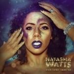 Natasha Watts - 2nd Time Around