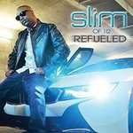 Slim - Refuelled