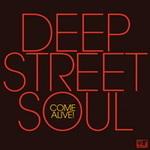Deep Street Soul - Come Alive ! - Lp Vinyl