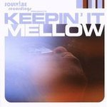 Keepin' It Mellow - Various Artists
