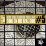 Real Side Records Presents - Soul On The Real Side # 5 - Various Artists