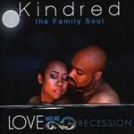Kindred The Family Soul - Love Has No Answer