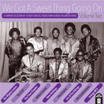 We Got A Sweet Thing Going On - Volume 11 - Various Artists