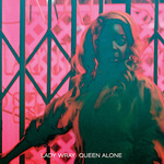Lady Wray - Queen Alone