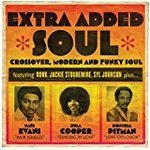 Extra Added Soul - Crossover, Modern And Funky Soul - Various Artists - Lp Vinyl