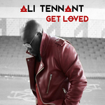 Ali Tennant - Get Loved