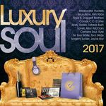 Luxury Soul 2017 - Various Artists