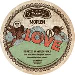 Moplen - The Love I Lost / Crosseyed & Painless (moplen Remixes)