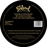 Double Exposure - My Love Is Free (the Def Mix Remixes)