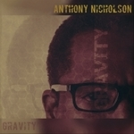 Anthony Nicholson - Gravity - Cd Album