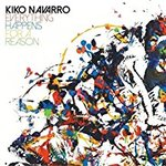 Kiko Navarro - Everything Happens For A Reason