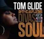 Tom Glide - Divas Got Soul