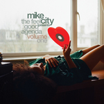 Mike City - The Feel Good Agenda Volume One - Pre-order