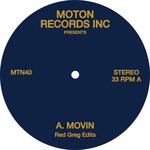 Moton Records Inc Presents Red Greg Edits - Movin / Desire / Trinidad Duke - Rsd 2017