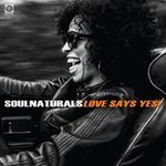 Soulnaturals - Love Says Yes ! - Lp Vinyl - Rsd 2017