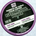 Roberto De Carlo Feat Colin Corvez - Electric Soul Power
