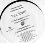 Jonny Montana Ft Stephanie Cooke - Our Love