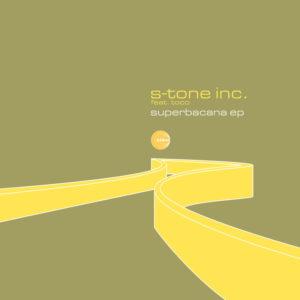 s-tone-inc-superbacana-ep-feat-toco
