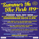 Summer In The Park 9 – 3.00pm – 2.00am – Sunday July 26th 2021